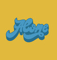 alone handwritten lettering made in 90s style vector image vector image