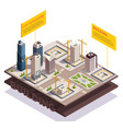 city skyscrapers isometric composition vector image vector image
