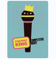 karaoke king typographic vintage poster vector image vector image