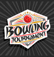 logo for bowling tournament vector image