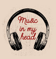 music in my head headphones on grunge background vector image
