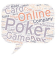 online poker3 1 text background wordcloud concept vector image vector image