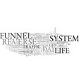 a day in the life of the reverse funnel system vector image vector image