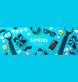 happy father s day banner with tie glasses phone vector image vector image
