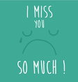 imiss you so much vector image