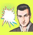 pop art man young handsome man portrait vector image vector image