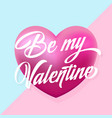 be my valentine mint and pink hearts gentle vector image vector image