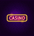 casino sign neon label vector image vector image