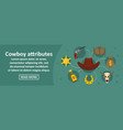 cowboy attributes banner horizontal concept vector image vector image