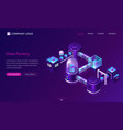 data processing factory isometric technology vector image vector image
