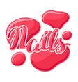 drops of nail polish vector image vector image