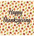 happy thanksgiving on leaf pattern vector image vector image