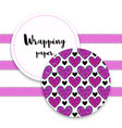 valentines wrapping pattern with ornament hearts vector image vector image