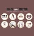 big set blm black lives matter stickers icons set vector image vector image