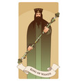 king of wands with crown and symbolic trefoil vector image