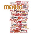 mexico the land of little butts text background vector image