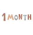 one month baby lettering in scandinavian