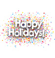 Happy holidays paper background vector image