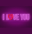 neon i love you design vector image vector image