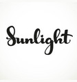 sunlight calligraphic inscription on a white vector image vector image