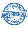 baby friendly grunge rubber stamp vector image vector image