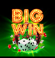 big win casino signboard game banner design vector image