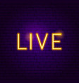 live neon label vector image vector image