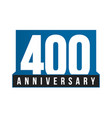 400th anniversary icon birthday logo vector image