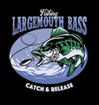 fishing largemouth bass t-shirt design vector image vector image