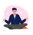 super man in red cape meditating in lotus position vector image vector image
