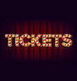 tickets banner sign for arts festival vector image vector image