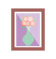 wooden frame with flower in vase decoration vector image vector image
