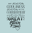 hand lettering with bible verse but godliness with vector image vector image