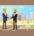 partners handshaking on construction site vector image