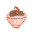 buckwheat noodles in bowl with shrimp concept of vector image vector image