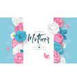 beautiful mothers day card with roses peonies vector image vector image