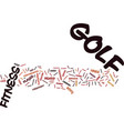 fitness for golf isn t just for the pros text vector image vector image