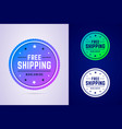 free shipping label for a fast delivery vector image vector image