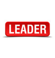 leader red 3d square button isolated on white vector image