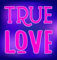 true love slogan typo sign on violet background vector image