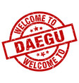 welcome to daegu red stamp vector image vector image