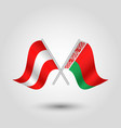 two crossed austrian and belarusian flags vector image vector image