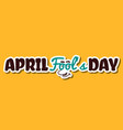 april fools day funny face vector image