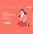 landing page happy motherhood concept vector image