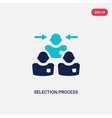 two color selection process icon from human vector image vector image
