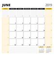 calendar planner for june 2019 stationery design vector image vector image