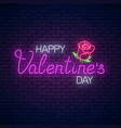 glowing neon happy valentines day text with rose vector image vector image