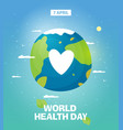world health day poster or banner background vector image vector image