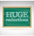 Huge reductions - the inscription chalk vector image vector image