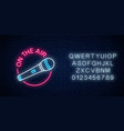 neon on air sign with microphone in round vector image vector image